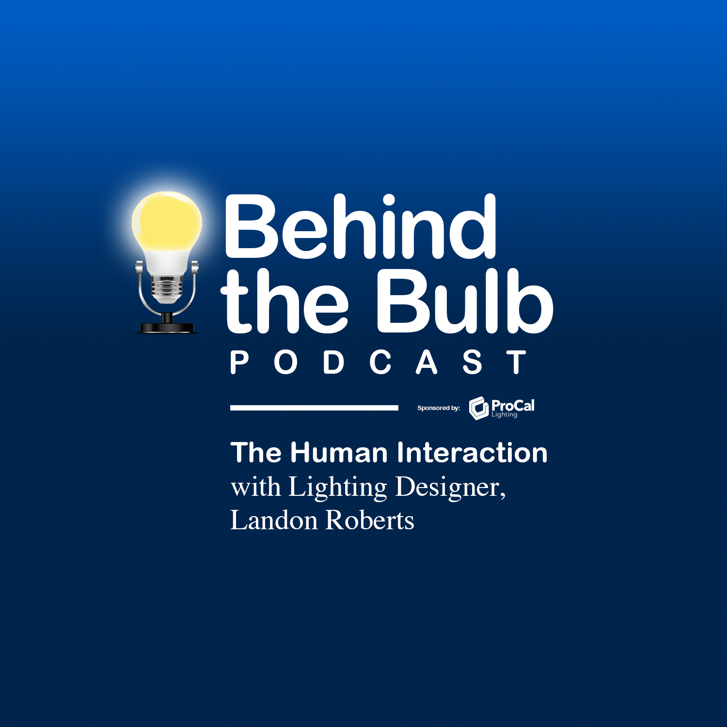 behind the bulb podcast